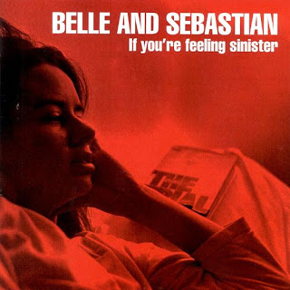 If You're Feeling Sinister by Belle and Sebastian.jpg