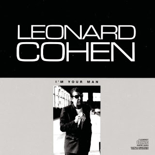 I'm Your Man by Leonard Cohen