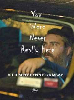 You Were Never Really Here (2017).jpg