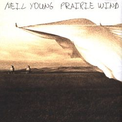 Prairie Wind by Neil Young (2005).jpg
