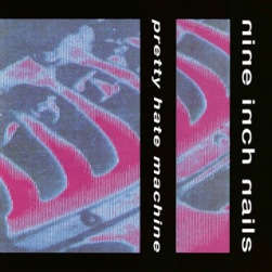 Pretty Hate Machine by Nine Inch Nails (1989).jpg