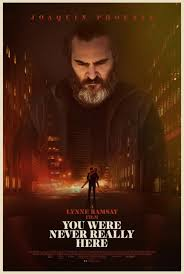 You Were Never Really Here 2017.jpg