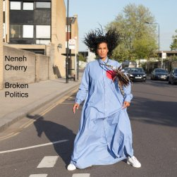 Broken Politics by Neneh Cherry (2018).jpg