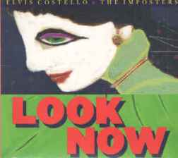 Look Now by Elvis Costello & The Imposters (2018)