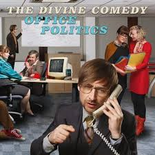 Office Politics by The Divine Comedy.jpg