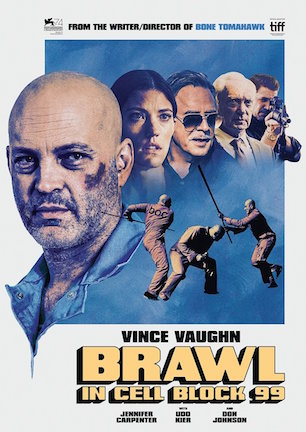 Brawl in Cell Block 99 (2017).jpg